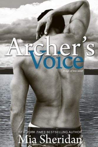 Archer's Voice (Sign of Love) by CreateSpace Independent Publishing Platform