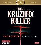 Der Kruzifix-Killer: MP3: Thriller: 1 CD (Ein Hunter-und-Garcia-Thriller, Band 1)