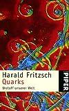 Quarks Urstoff unserer Welt.