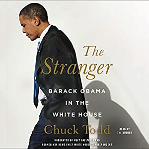 The Stranger: Barack Obama in the White House Audiobook