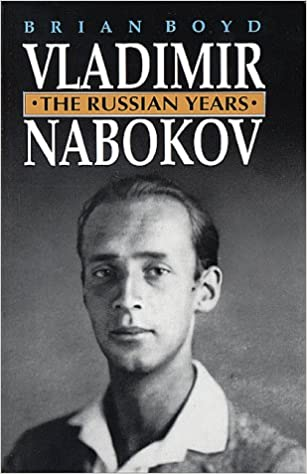 Book Vladimir Nabokov: The Russian Years: 1 (Boyd, Brian//Vladimir Nabokov)