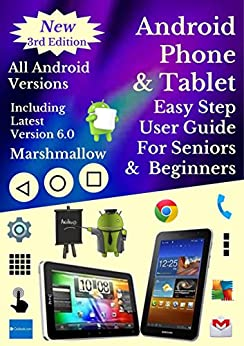 Android Phone & Tablet Easy Step User Guide For Seniors ...
