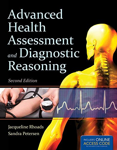 Advanced Health Assessment and Diagnostic Reasoning (Advanced Health Assessment And Diagnostic Reasoning 3rd Edition)