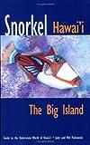 Snorkel Hawaii, Judy Malinowski and Mel Malinowski, 0964668068