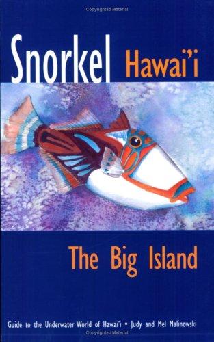 Snorkel Hawaii: The Big Island, 2nd Edition