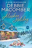 """Alaskan Holiday A Novel"" av Debbie Macomber"