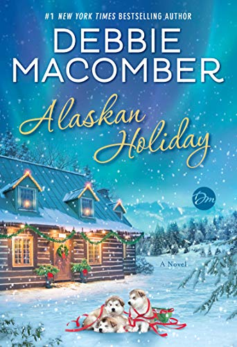 Pdf Fiction Alaskan Holiday: A Novel