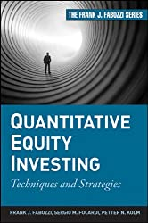 Quantitative Equity Investing: Techniques and Strategies (Wiley Desktop Editions)