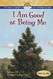 I Am Good at Being Me, Karen Hill, 141690512X
