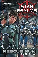 Star Realms: Rescue Run (Star Realms Novels)