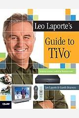 Leo Laporte's Guide to TiVo Paperback