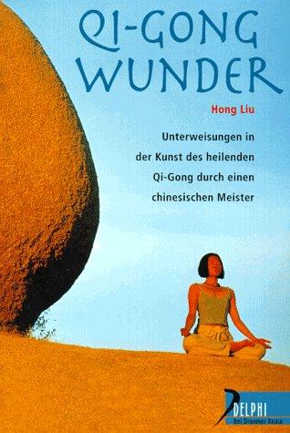 Qi-Gong-Wunder