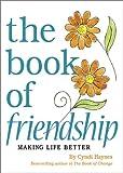 The Book of Friendship, Cyndi Haynes, 0740711563