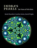 Indra's Pearls: The Vision of Felix Klein