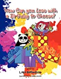 How Can You Lose with a Birthday to Choose?, Lola Beringson, 1466955171