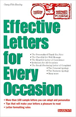 buy effective letters for every occasion 100 sample personal letters to inspire your own correspondence needs book online at low prices in india