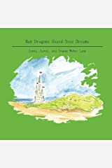 May Dragons Guard Your Dreams Paperback