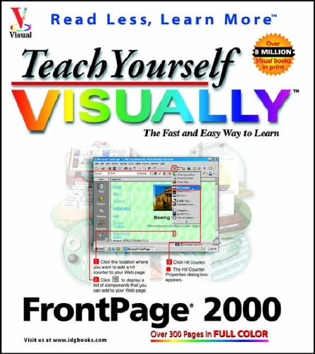 Teach Yourself FrontPage 2000 VISUALLY (Idg's 3-D Visual Series)
