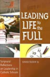 Leading Life to the Full, David Tuohy, 185390872X
