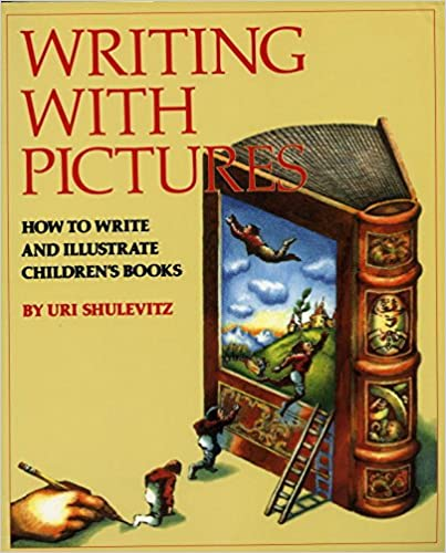 Amazon writing with pictures how to write and illustrate amazon writing with pictures how to write and illustrate childrens books 9780823059355 uri shulevitz books fandeluxe Images