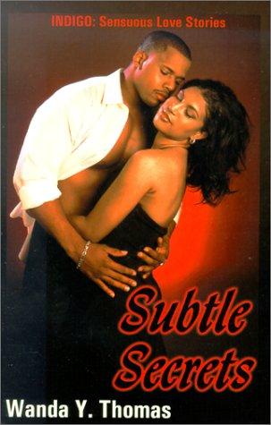 Search : Subtle Secrets (Indigo: Sensuous Love Stories)