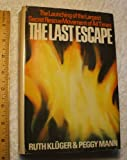 The Last Escape, Ruth Aliav and Peggy Mann, 0385003137