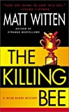 img - for The Killing Bee (Jacob Burns Mysteries) book / textbook / text book