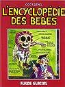 L'encyclopédie des bébés, tome 1 par Goossens