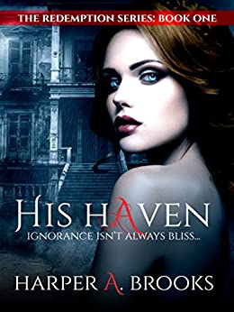 His Haven (The Redemption Series Book 1) by [Brooks, Harper A.]