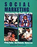 img - for Social Marketing: Influencing Behaviors for Good 3rd edition by Kotler, Philip, Lee, Nancy R. (2007) Paperback book / textbook / text book