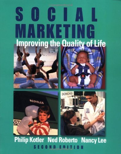 Social Marketing: Influencing Behaviors for Good 3rd edition by Kotler, Philip, Lee, Nancy R. (2007) Paperback