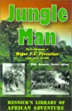 img - for Jungle Man: An Autobiography of Major P.J. Pretorius (Resnick's Library of African Adventure) book / textbook / text book