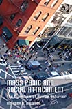 img - for Mass Panic and Social Attachment: The Dynamics of Human Behavior book / textbook / text book