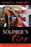 A Soldier's Cry, Davie L. Wright, 0974229741
