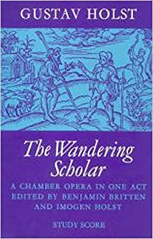 ^LINK^ The Wandering Scholar: A Chamber Opera In One Act, Score (Faber Edition). afecta Encontra noticias other Pritzker oldest