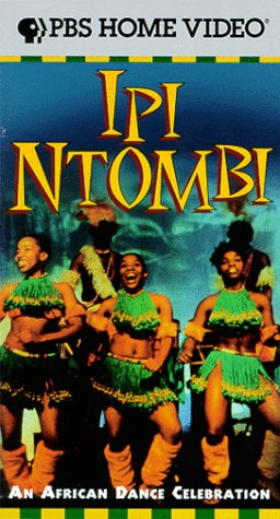 Ipi Ntombi: An African Dance Celebration [VHS] by PBS Home Video