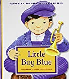 img - for Little Boy Blue (Favorite Mother Goose Rhymes) book / textbook / text book