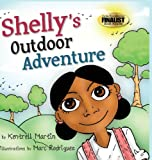 Shelly's Outdoor Adventure, Kentrell Martin, 0985184523