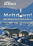 Meltdown!, John Perritano, 1433922401