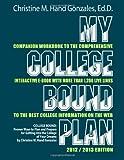 My College Bound Plan, Christine Hand-Gonzales, 1479238295