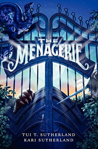 The Menagerie by Tui T. Sutherland (2013-03-12)