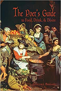 Book The Poet's Guide to Food, Drink, and Desire