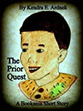 The Prior Quest (Bookania Short Stories)