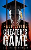 CHEATER'S GAME: A Stand-Alone Thriller