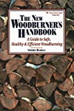 The New Woodburner's Handbook (Down-To-Earth Energy Book)