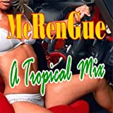 Merengue a Tropical Mix 2011