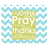 Teal and White Chevron Pattern Bible Verse Mousepad, Be Joyful Always Pray Continually Give Thanks in All Circumstances 1Thess. 5:16-18 Rectangle Non-Slip Rubber Mousepad Gaming Mouse Pad Mat