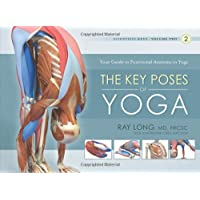 Key Poses of Yoga: the Scientific Keys Vol 2: 02