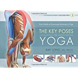 Key Poses of Yoga: Your Guide to Functional Anatomy in Yoga: 2 (Scientific Keys)