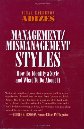 Read Online Management/Mismanagement Styles PDF
